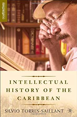 An Intellectual History of the Caribbean 9781403966766