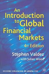 An Introduction to Global Financial Markets: An Extensively Revised Edition of an Introduction to Western Financial Markets