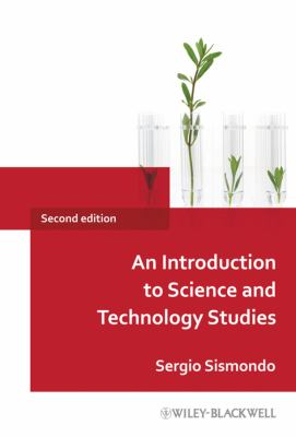 An Introduction to Science and Technology Studies 9781405187657