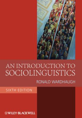 An Introduction to Sociolinguistics - 6th Edition