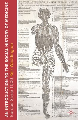 An Introduction to the Social History of Medicine: Europe Since 1500 9781403946935