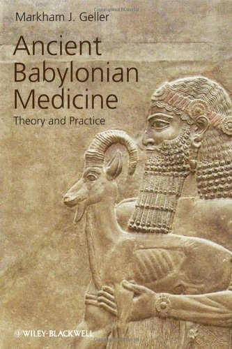 Ancient Babylonian Medicine: Theory and Practice 9781405126526