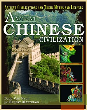 Ancient Chinese Civilization 9781404280359