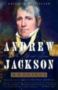 Andrew Jackson: His Life and Times 9781400030729