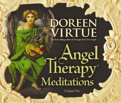 Angel Therapy Meditations 9781401918323
