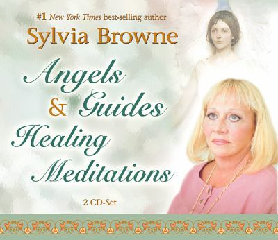 Angels & Guides Healing Meditations 9781401917159