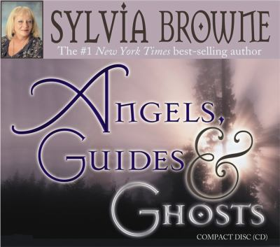 Angels, Guides, and Ghosts 9781401904234
