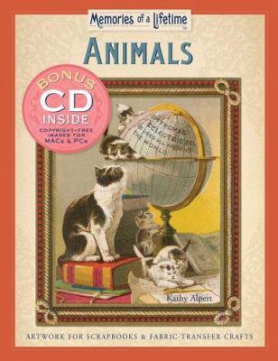 Animals: Artwork for Scrapbooks & Fabric-Transfer Crafts [With CDROM] 9781402728792