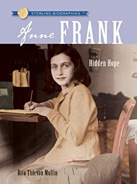 Anne Frank: Hidden Hope 9781402765391
