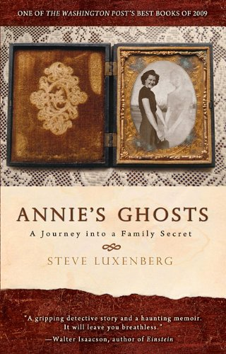 Annie's Ghosts: A Journey Into a Family Secret 9781401310196