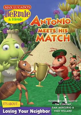 Antonio Meets His Match: Its about Being a Good Neighbor 9781400313082