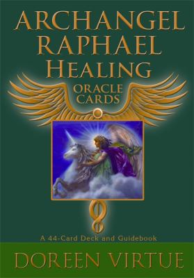 Archangel Raphael Healing Oracle Cards: A 44-Card Deck and Guidebook 9781401924744