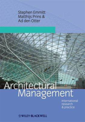 Architectural Management: International Research and Practice 9781405177863