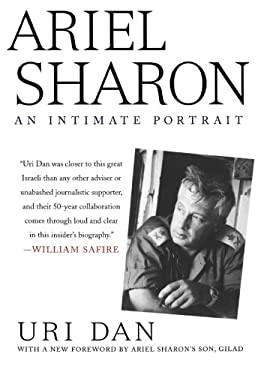 Ariel Sharon: An Intimate Portrait 9781403984975