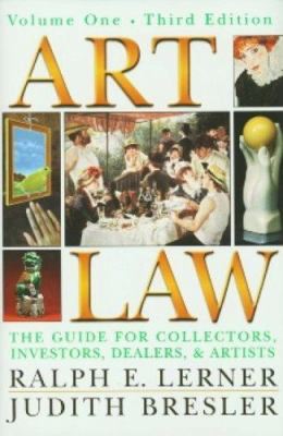 Art Law: The Guide for Collectors, Investors, Dealers, & Artists 9781402406508