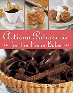 Artisan Patisserie for the Home Baker 9781402724084