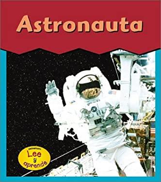Astronauta = Astronaut 9781403403742