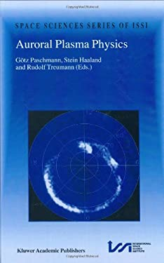 Auroral Plasma Physics 9781402009631