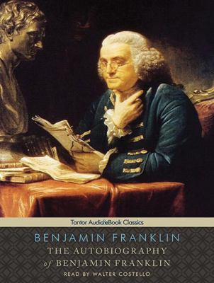 The Autobiography of Benjamin Franklin, with eBook 9781400158980