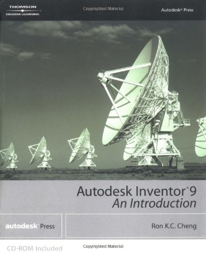 Autodesk Inventor 9: An Introduction [With CDROM] 9781401878290