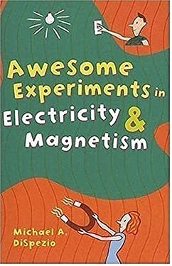 experiments in electricity and magnetism List of children's magnets and magnetism science experiments.