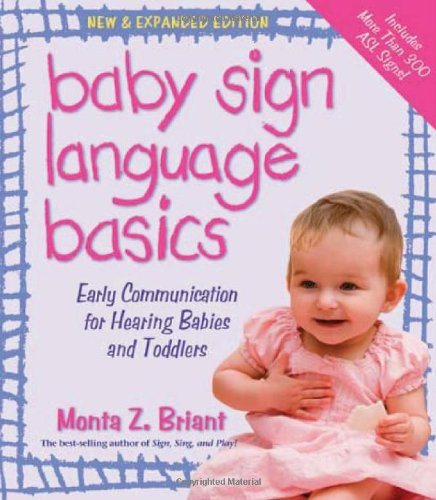 Baby Sign Language Basics: Early Communication for Hearing Babies and Toddlers 9781401921606