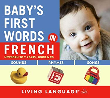 Baby's First Words in French [With Lyric Sheet and Booklet] 9781400023653