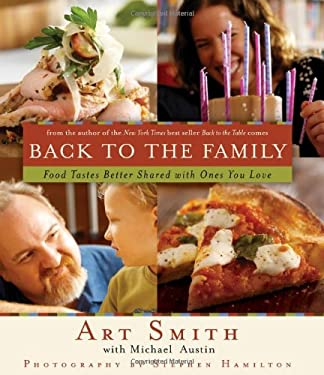Back to the Family: Food Tastes Better Shared with the Ones You Love 9781401602895
