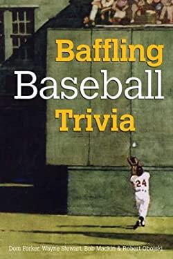 Baffling Baseball Trivia 9781402713385