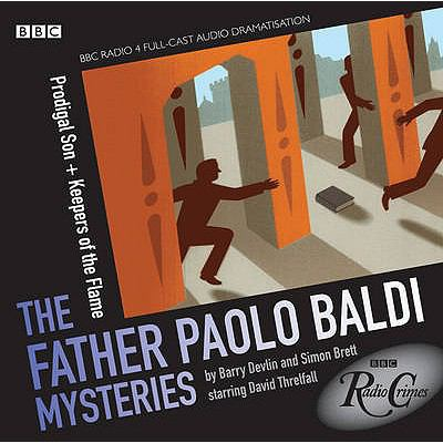 Prodigal Son & Keepers of the Flame: The Father Paolo Baldi Mysteries 9781408426043