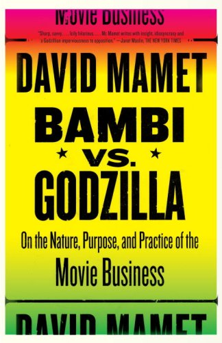Bambi Vs. Godzilla: On the Nature, Purpose, and Practice of the Movie Business 9781400034444