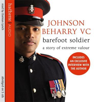 Barefoot Soldier: A Story of Extreme Valour 9781405501538