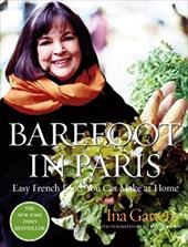 Barefoot in Paris: Easy French Food You Can Make at Home 6022909