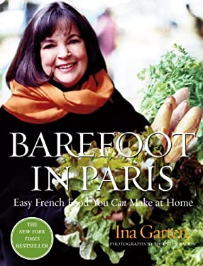 Barefoot in Paris: Easy French Food You Can Make at Home 9781400049356