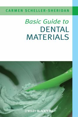 Basic Guide to Dental Materials 9781405167468