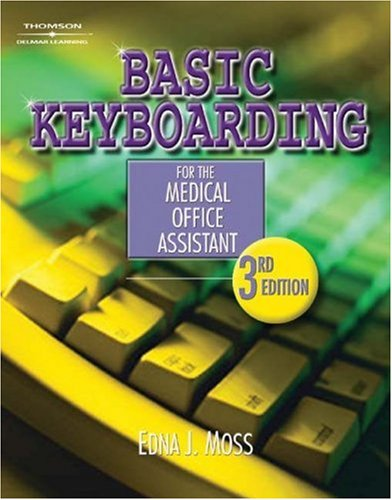 Basic Keyboarding for the Medical Office Assistant [With CDROM] 9781401811891