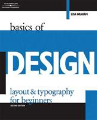Basics of Design: Layout and Typography for Beginners 9781401879525