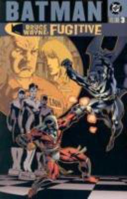Batman: Bruce Wayne Fugitive - Vol 03 9781401200794