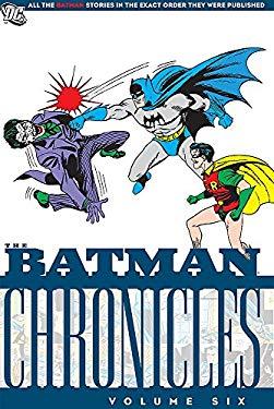 Batman Chronicles, Volume Six 9781401219611