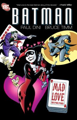 Batman: Mad Love and Other Stories 9781401231156