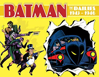 Batman: The Dailies 1943-1946 9781402747175