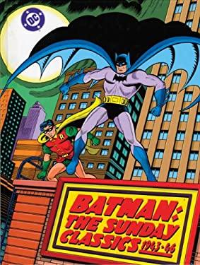 Batman: The Sunday Classics 1943-1946 9781402747182