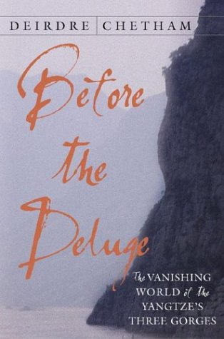 Before the Deluge: The Vanishing World of the Yangtze's Three Gorges 9781403964281