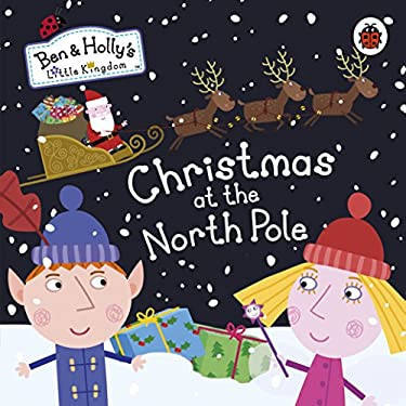Christmas at the North Pole 9781409313304