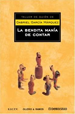 Bendita Mana-A de Contar Cuentos 9781400092949