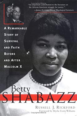 Betty Shabazz: A Life Before and After Malcolm X 9781402201714