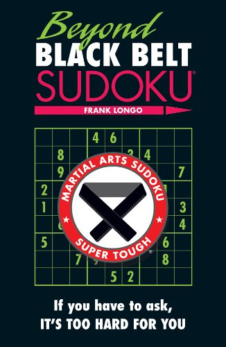 Beyond Black Belt Sudoku 9781402780707
