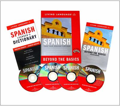 Beyond the Basics: Spanish (Book and CD Set): Includes Coursebook, 4 Audio CDs, and Learner's Dictionary 9781400021642