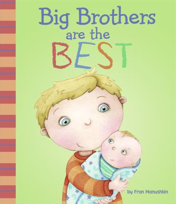 Big Brothers Are the Best 9781404871373
