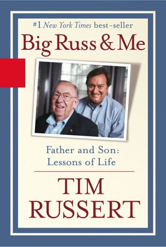 Big Russ and Me: Father and Son: Lessons of Life 9781401359652